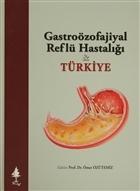 Gastroözofajiyal Reflü Hastalığı Türkiye