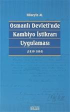 Osmanlı Devleti'nde Kambiyo İstikrarı Uygulaması