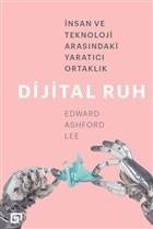 Dijital Ruh: İnsan ve Teknoloji Arasındaki Yaratıcı Ortaklık