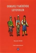 Osmanlı Tarihinde Levendler