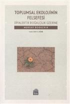 Toplumsal Ekolojinin Felsefesi