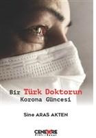 Bir Türk Doktorun Korona Güncesi