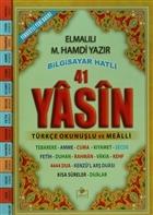 41 Yasin Bilgisayar Hatlı Türkçe Okunuşlu ve Mealli (Cami Boy Yasin-001)