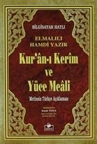 Kur'an-ı Kerim ve Yüce Meali Metinsiz Türkçe Açıklaması (Meal-010)