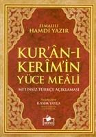 Kur'an-ı Kerim Yüce Meali Türkçe Açıklaması (Meal-011)