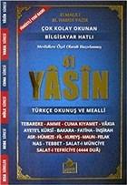 Bilgisayar Hattı ile 41 Yasin Türkçe Okunuşlu ve Mealli (Yasin-007)
