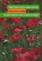 Türkiye'nin En Güzel Yaban Çiçekleri 1. Cilt 1. Volume
