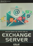Buluta Giden Yol Office 365 ve Exchange Server