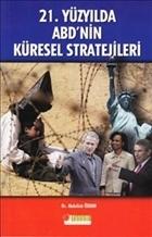 21. Yüzyılda ABD'nin Küresel Stratejileri