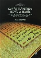 Kur'an Tilavetinden Tecvid ve Temsil