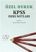 Özel Hukuk KPSS Ders Notları