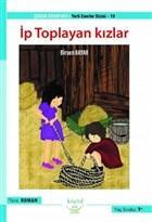 İp Toplayan Kızlar - Yerli Eserler Dizisi - 19
