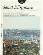 Sanat Dünyamız Üç Aylık Kültür ve Sanat Dergisi Sayı: 113