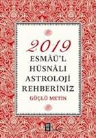 2019 Esmaü'l Hüsnalı Astroloji Rehberiniz