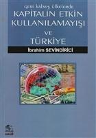 Geri Kalmış Ülkelerde Kapitalin Etkin Kullanılamayışı ve Türkiye