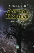 Astral Kapılar - Görüş Dışı 2