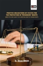 Positive Obligations of States for the Protection of Prisoners' Rights