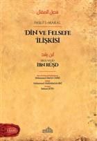 Din ve Felsefe İlişkisi - Faslü'l-Makal