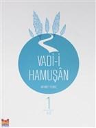 Vadi-i Hamuşan (Cilt 1)