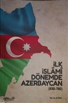 İlk İslami Dönemde Azerbaycan (632 - 750)