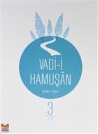 Vadi-i Hamuşan (Cilt 3)