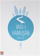 Vadi-i Hamuşan (4. Cilt)