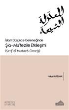 İslam Düşünce Geleneğinde Şia - Mu'tezile Etkileşimi