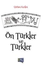Ön Türkler ve Türkler