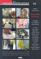 Sanat Dünyamız Üç Aylık Kültür ve Sanat Dergisi Sayı: 94