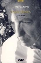 Toplu Şiirler  (1976-2005)