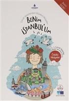 Benim İstanbul'um - Çocuk Yazarlardan İstanbul Hikayeleri