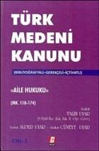 Türk Medeni Kanunu Aile Hukuku (4 Cilt, Mk. 118-494)