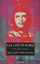 CIA Che'ye Karşı