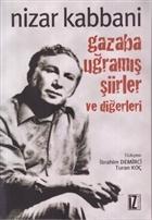 Gazaba Uğramış Şiirler ve Diğerleri