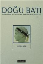 Doğu Batı Düşünce Dergisi Sayı: 34 Akdeniz