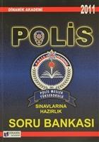 2011 Polis Meslek Yüksekokulu Sınavlarına Hazırlık Soru Bankası