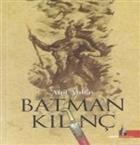 Batman Kılınç