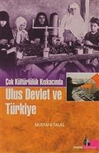 Çok Kültürlülük Kıskacında Ulus Devlet ve Türkiye