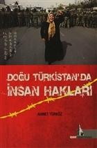 Doğu Türkistan'da İnsan Hakları