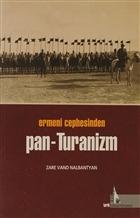Ermeni Cephesinden Pan - Turanizm