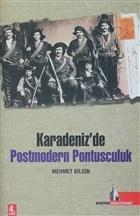 Karadeniz'de Postmodern Pontusculuk