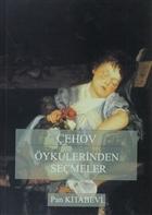 Çehov - Öykülerinden Seçmeler