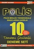 2011 Polis Meslek Yüksekokulu Sınavlarına Hazırlık 10 Tamamı Çözümlü Deneme Seti