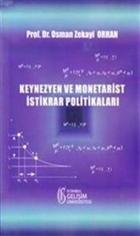 Keynezyen ve Monetarist İstikrar Politikaları