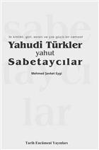 Yahudi Türkler Yahut Sabetaycılar