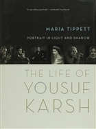Portrait in Light and Shadow : The Life of Yousuf Karsh
