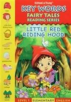 Key Words - Little Red Riding Hood: Level 1 Elementary English