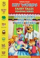Key Words - Goldilocks and The There Bears: Level 1 Elementray English