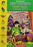 Key Words - Aladdin and The Magic Lamp: Level 2 Intermediate English