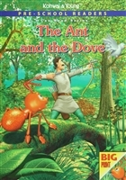 Pre - School Readers : The Ant and The Dove